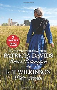 Katie's Redemption and Plain Secrets
