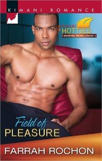 Field of Pleasure by Farrah Rochon
