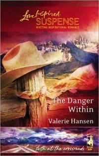 The Danger Within by Valerie Hansen