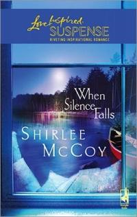 When Silence Falls by Shirlee McCoy