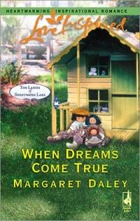 When Dreams Come True by Margaret Daley