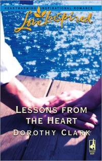 Lessons from the Heart by Dorothy Clark