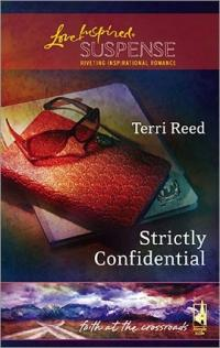 Strictly Confidential by Terri Reed