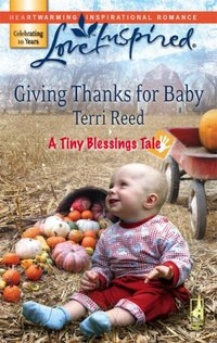 Giving Thanks for Baby by Terri Reed