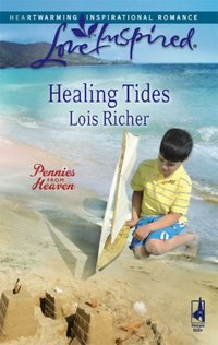 Healing Tides by Lois Richer
