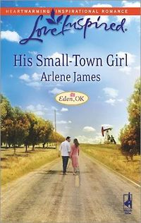 His Small-Town Girl by Arlene James