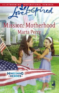 Mission: Motherhood by Marta Perry