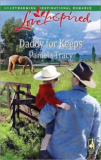 Daddy For Keeps by Pamela Tracy