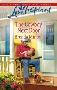 The Cowboy Next Door by Brenda Minton