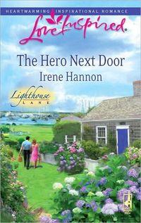 The Hero Next Door by Irene Hannon