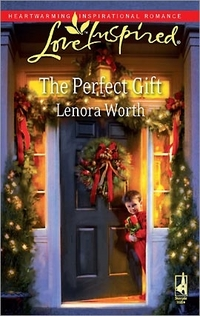 The Perfect Gift by Lenora Worth