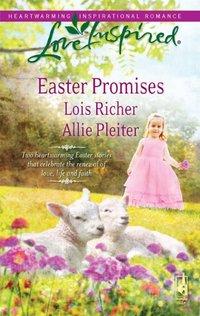Easter Promises by Allie Pleiter