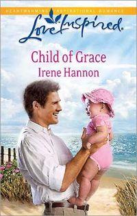 Child of Grace by Irene Hannon