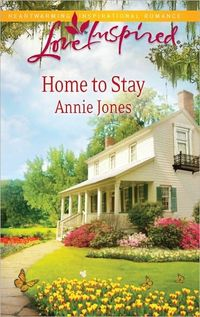 Home To Stay by Annie Jones
