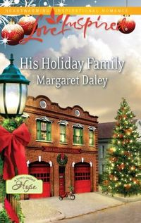 His Holiday Family by Margaret Daley