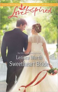 Sweetheart Bride by Lenora Worth