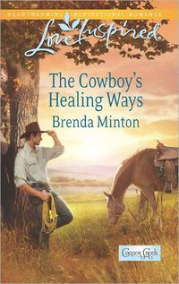 The Cowboy's Healing Ways by Brenda Minton