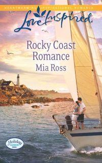 Rocky Coast Romance by Mia Ross