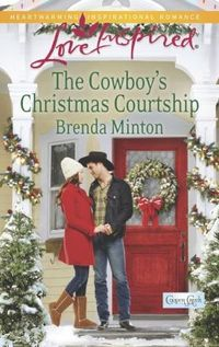 The Cowboy's Christmas Courtship by Brenda Minton