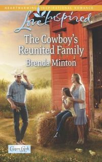 The Cowboy's Reunited Family by Brenda Minton