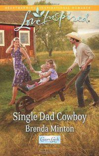 Single Dad Cowboy by Brenda Minton