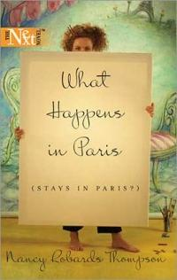 What Happens in Paris (Stays in Paris?) by Nancy Robards Thompson