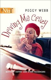 Driving Me Crazy by Peggy Webb