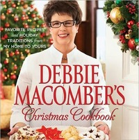 Debbie Macomber's Christmas Cookbook by Debbie Macomber