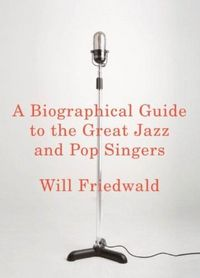 A Biographical Dictionary Of Jazz And Pop Singers