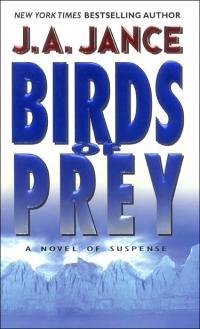 Birds of Prey by J.A. Jance