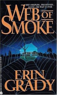 Web Of Smoke