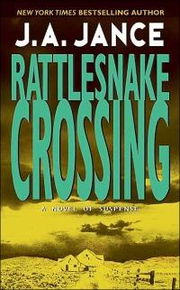 Rattlesnake Crossing by J.A. Jance