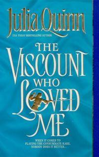 The Viscount Who Loved Me by Julia Quinn