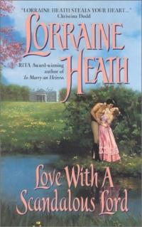 Love with a Scandalous Lord by Lorraine Heath