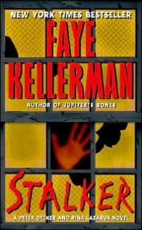 Excerpt of Stalker by Faye Kellerman