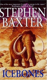 Icebones by Stephen Baxter