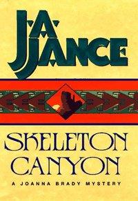 Skeleton Canyon by J.A. Jance