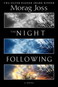 The Night Following by Morag Joss