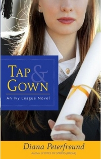Tap and Gown by Diana Peterfreund