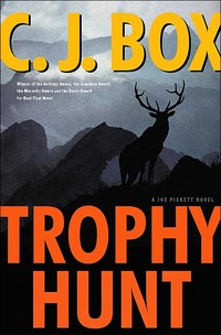 Trophy Hunt by C.J. Box