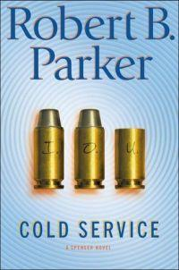 Cold Service by Robert B. Parker