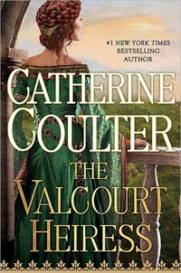 The Valcourt Heiress by Catherine Coulter