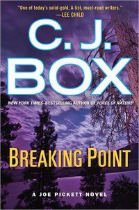 Breaking Point by C.J. Box