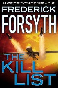 The Kill List by Frederick Forsyth