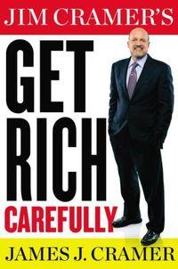 Get Rich Carefully