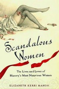 Scandalous Women