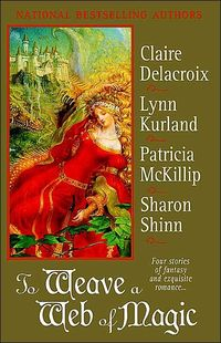 To Weave A Tale of Magic by Claire Delacroix