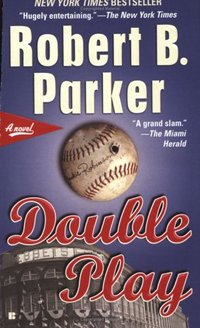 Double Play by Robert B. Parker