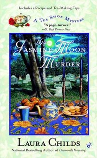 Jasmine Moon Murder by Laura Childs