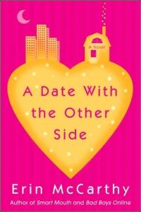 Date with the Other Side by Erin McCarthy